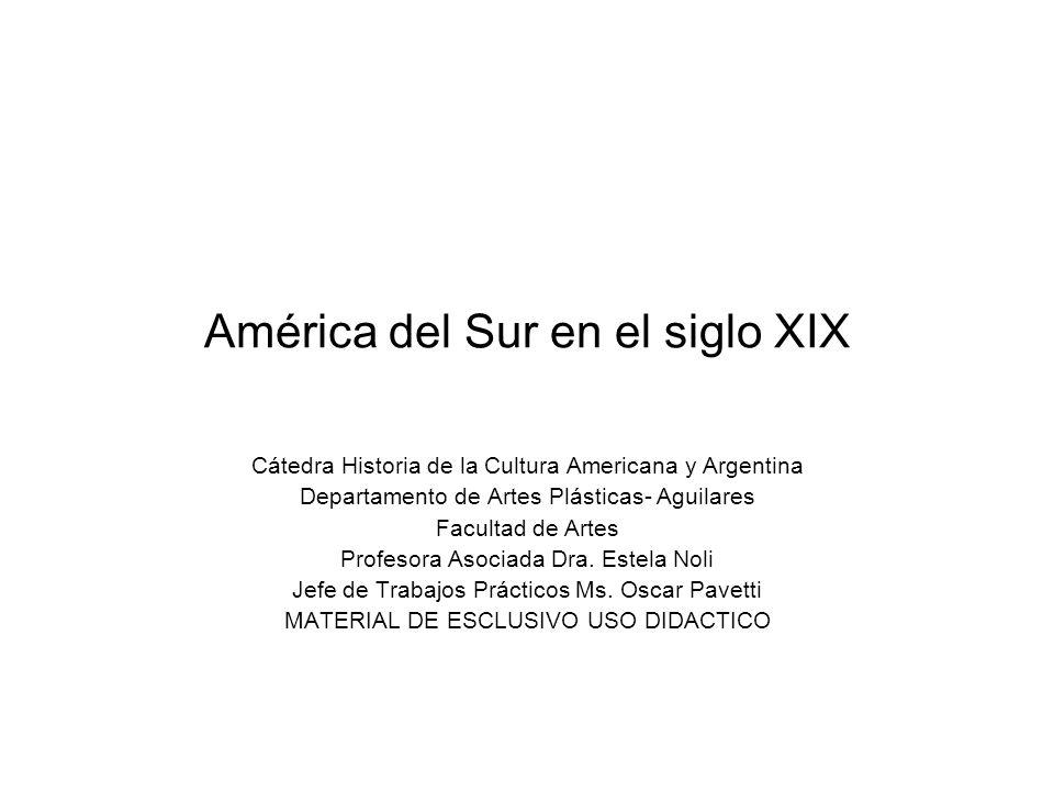 América del Sur en el siglo XIX