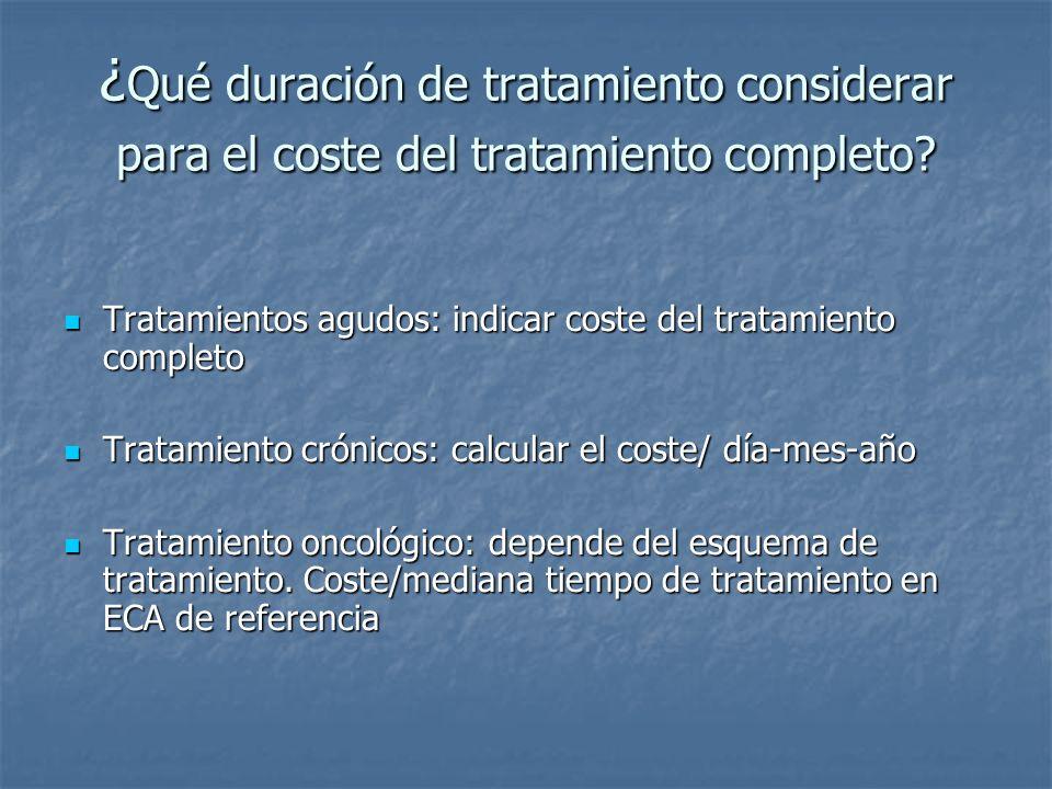 ¿Qué duración de tratamiento considerar para el coste del tratamiento completo