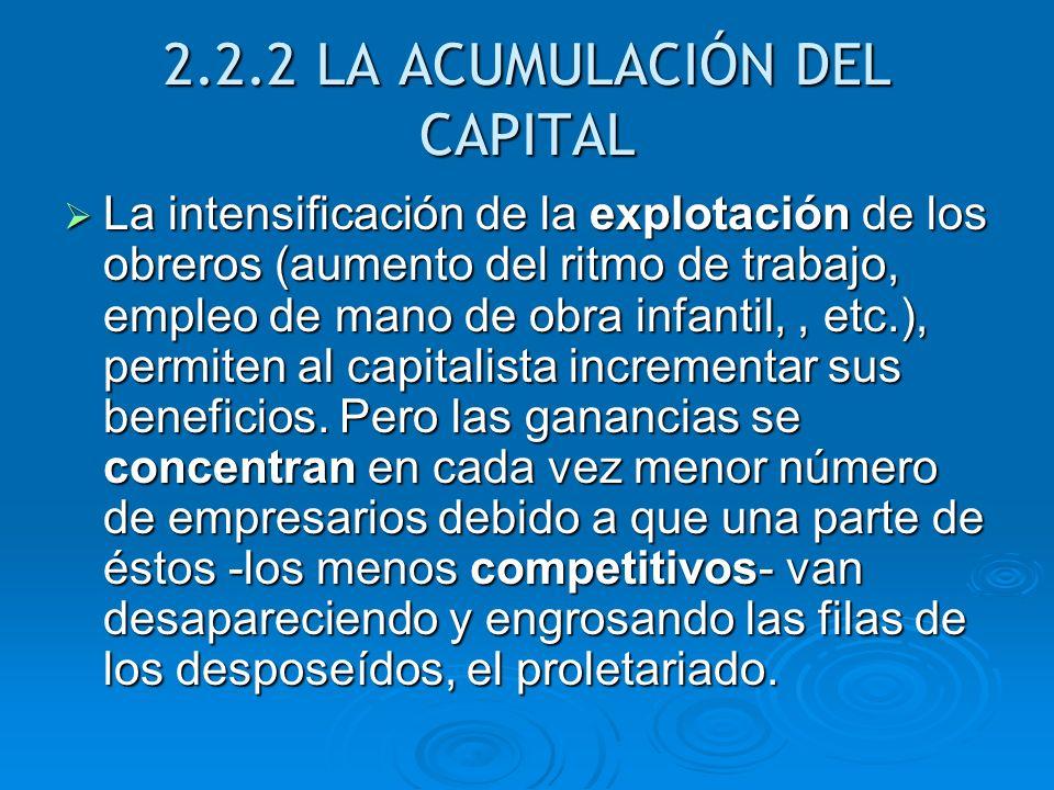 2.2.2 LA ACUMULACIÓN DEL CAPITAL