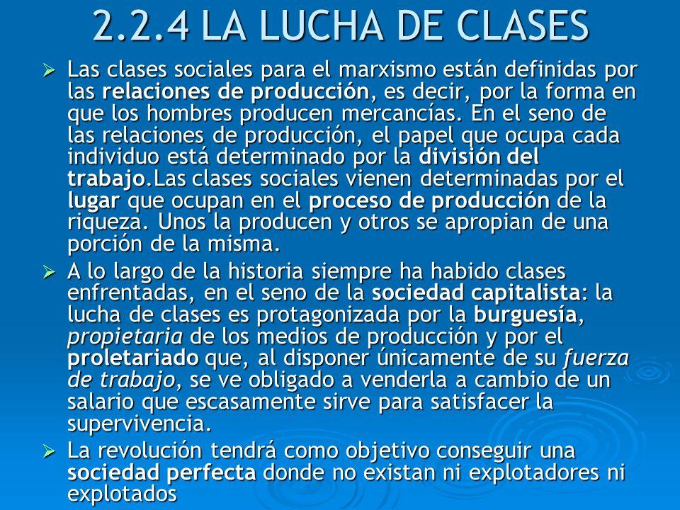 2.2.4 LA LUCHA DE CLASES