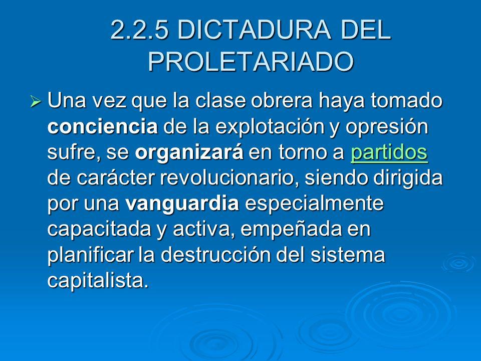 2.2.5 DICTADURA DEL PROLETARIADO