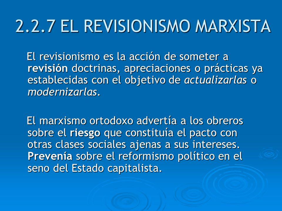 2.2.7 EL REVISIONISMO MARXISTA