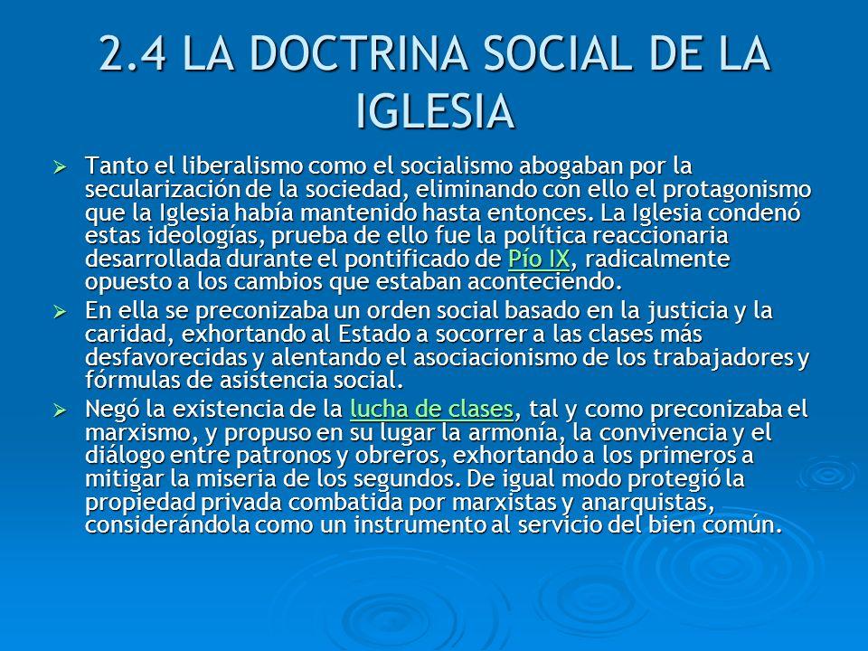 2.4 LA DOCTRINA SOCIAL DE LA IGLESIA