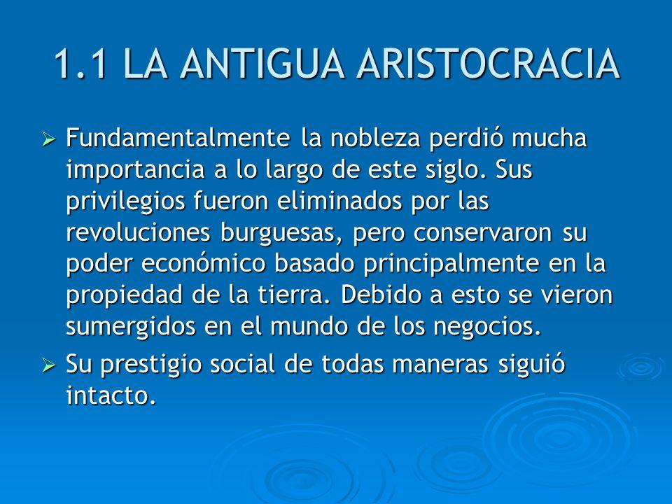 1.1 LA ANTIGUA ARISTOCRACIA