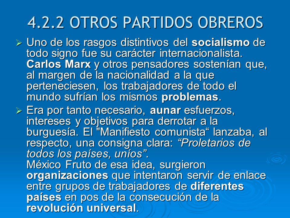 4.2.2 OTROS PARTIDOS OBREROS