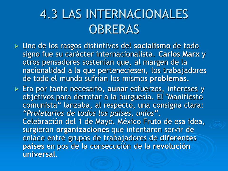 4.3 LAS INTERNACIONALES OBRERAS