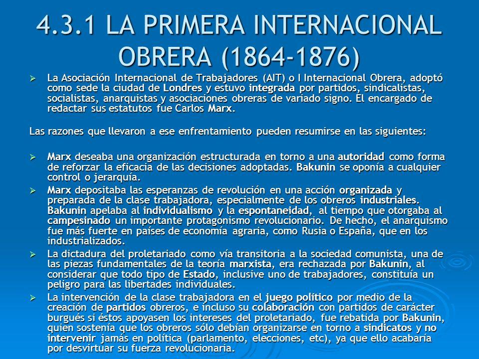 4.3.1 LA PRIMERA INTERNACIONAL OBRERA (1864-1876)