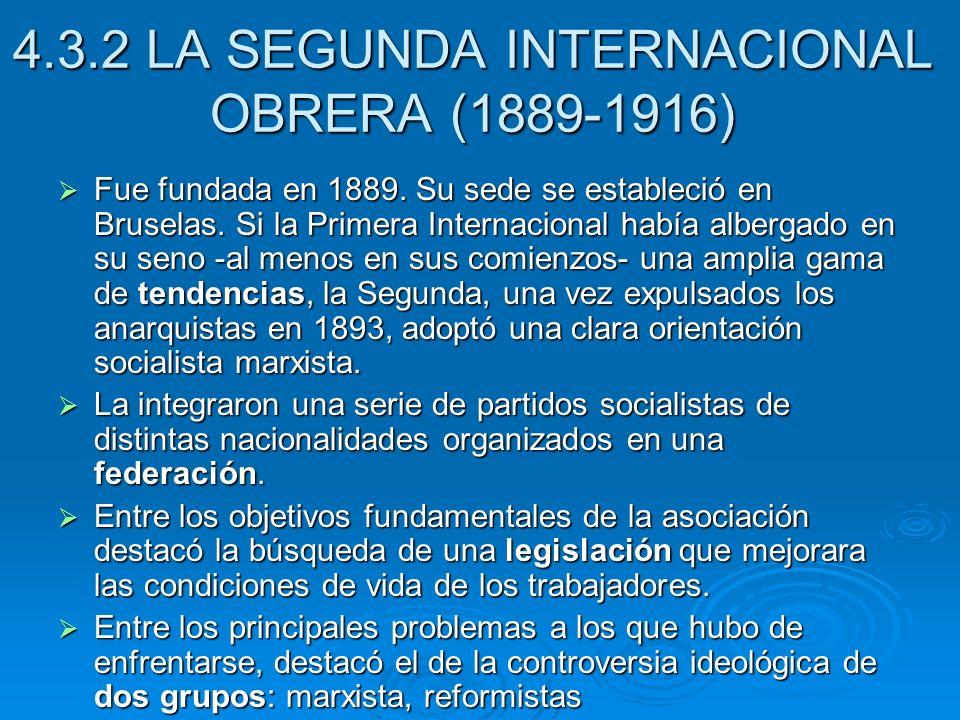 4.3.2 LA SEGUNDA INTERNACIONAL OBRERA (1889-1916)