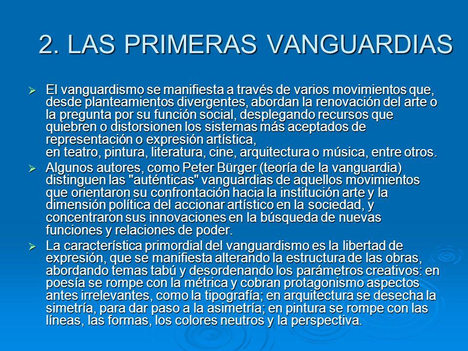 2. LAS PRIMERAS VANGUARDIAS