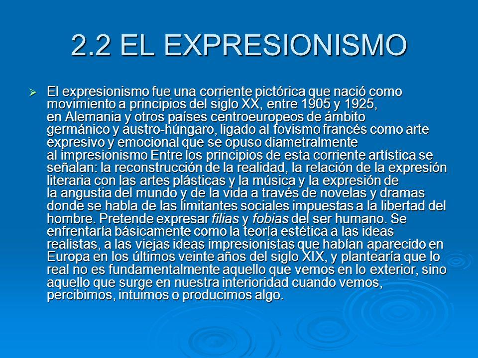 2.2 EL EXPRESIONISMO