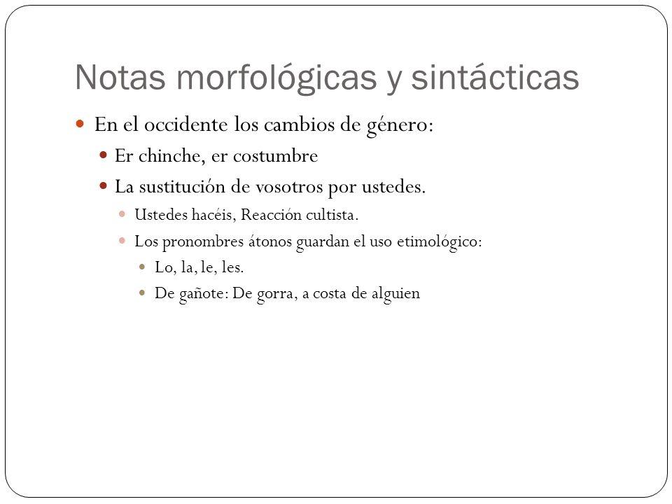 Notas morfológicas y sintácticas