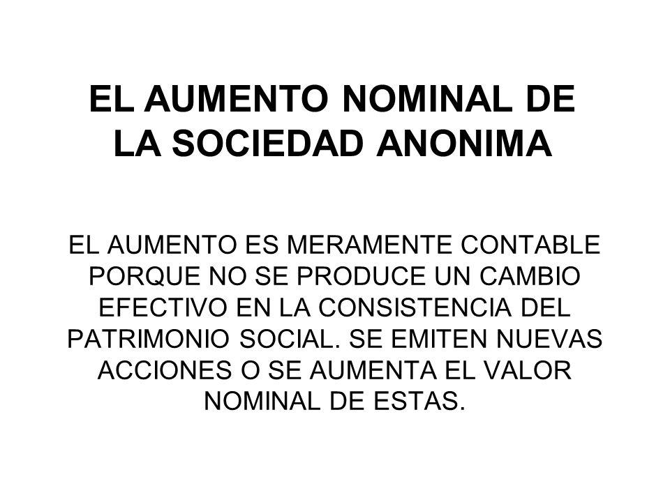 EL AUMENTO NOMINAL DE LA SOCIEDAD ANONIMA