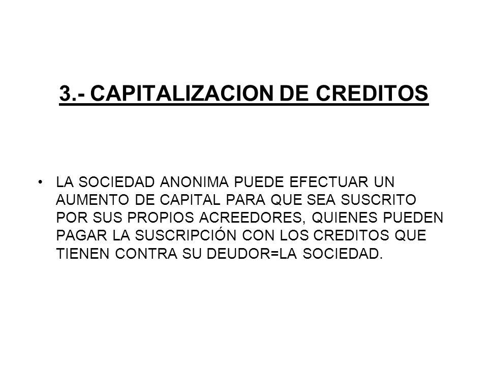 3.- CAPITALIZACION DE CREDITOS