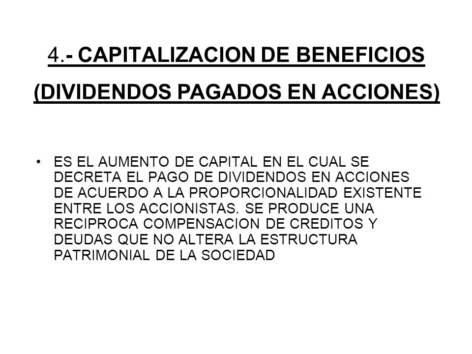4.- CAPITALIZACION DE BENEFICIOS