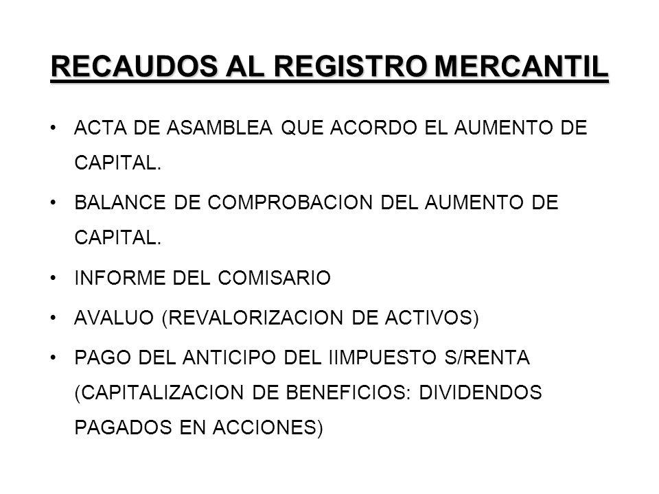 RECAUDOS AL REGISTRO MERCANTIL