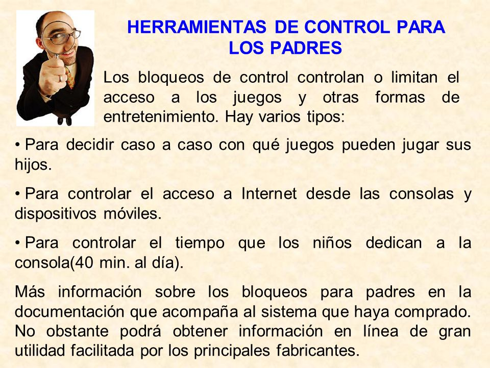 HERRAMIENTAS DE CONTROL PARA LOS PADRES