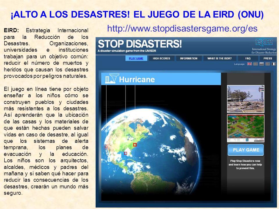 ¡ALTO A LOS DESASTRES! EL JUEGO DE LA EIRD (ONU)
