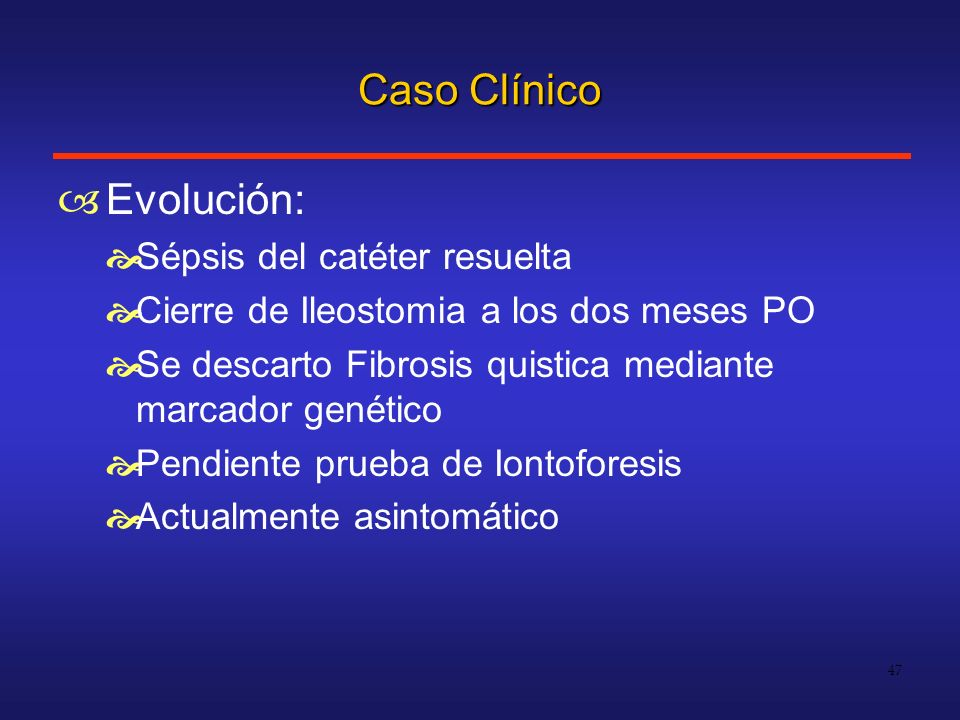 Caso Clínico Evolución: Sépsis del catéter resuelta