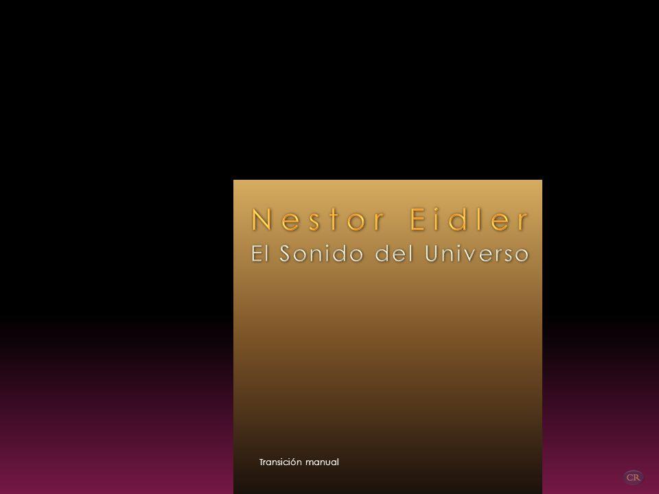 Nestor Eidler El Sonido del Universo Transición manual