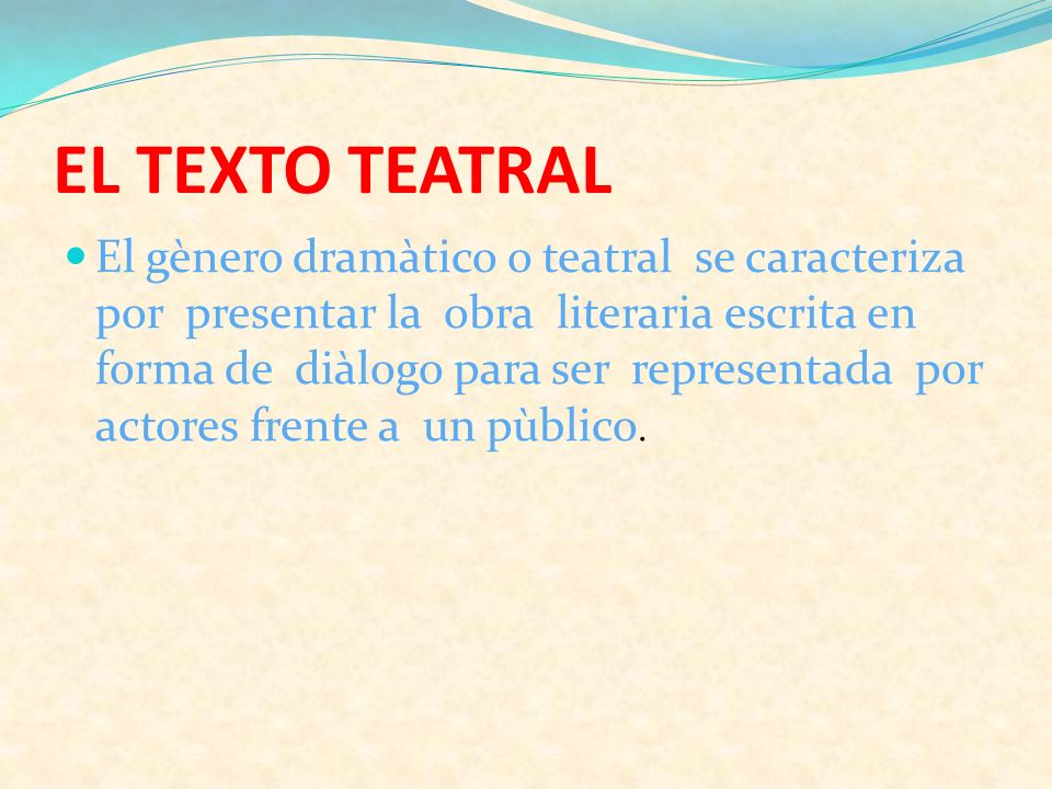 EL TEXTO TEATRAL