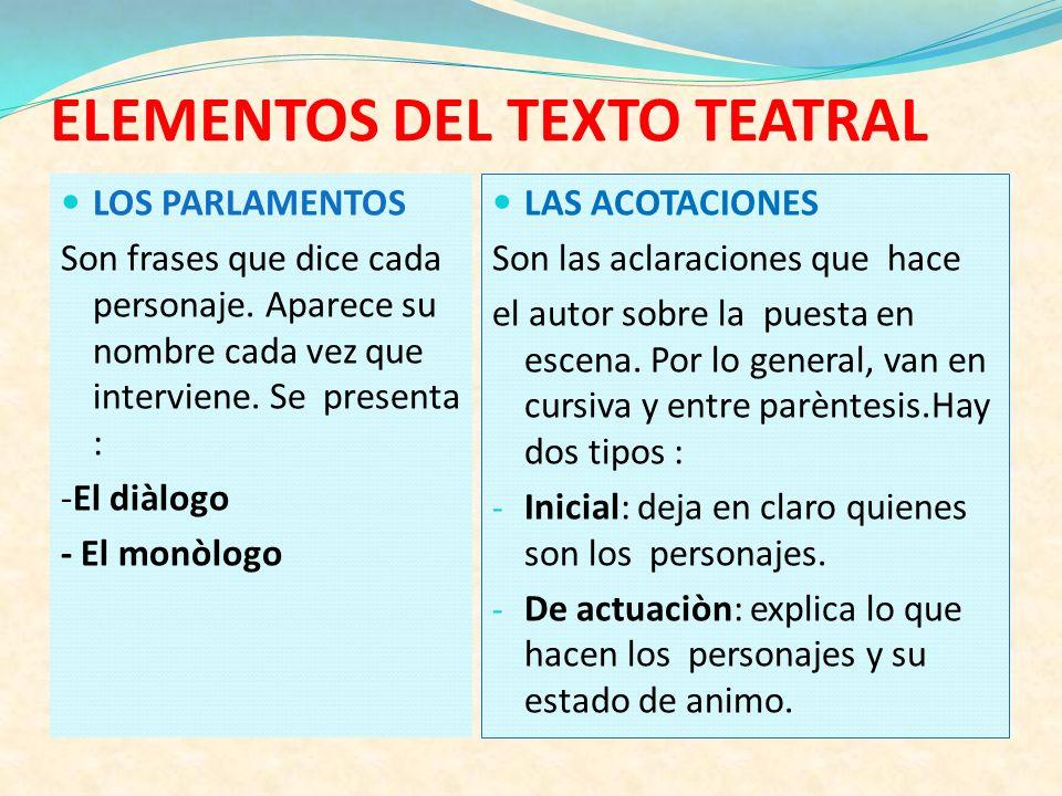 ELEMENTOS DEL TEXTO TEATRAL