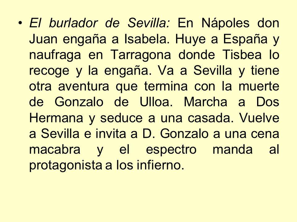 El burlador de Sevilla: En Nápoles don Juan engaña a Isabela