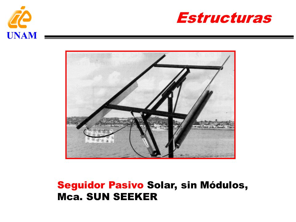 Estructuras UNAM Seguidor Pasivo Solar, sin Módulos, Mca. SUN SEEKER