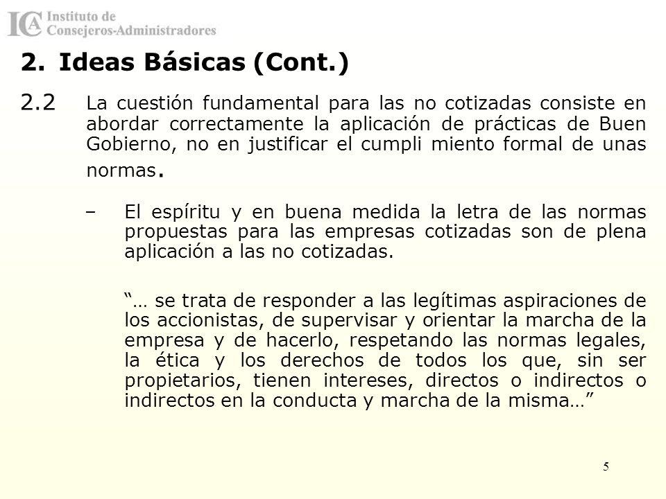 Ideas Básicas (Cont.)