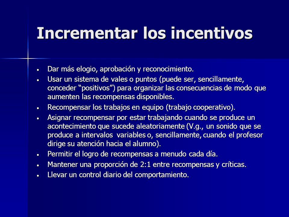 Incrementar los incentivos