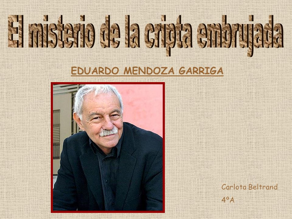 EDUARDO MENDOZA GARRIGA