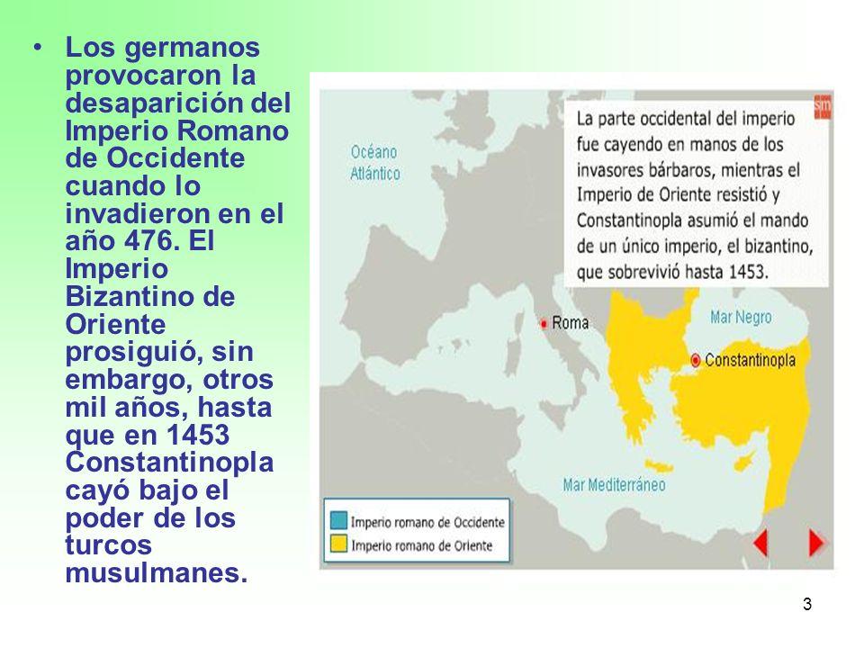 Los germanos provocaron la desaparición del Imperio Romano de Occidente cuando lo invadieron en el año 476.