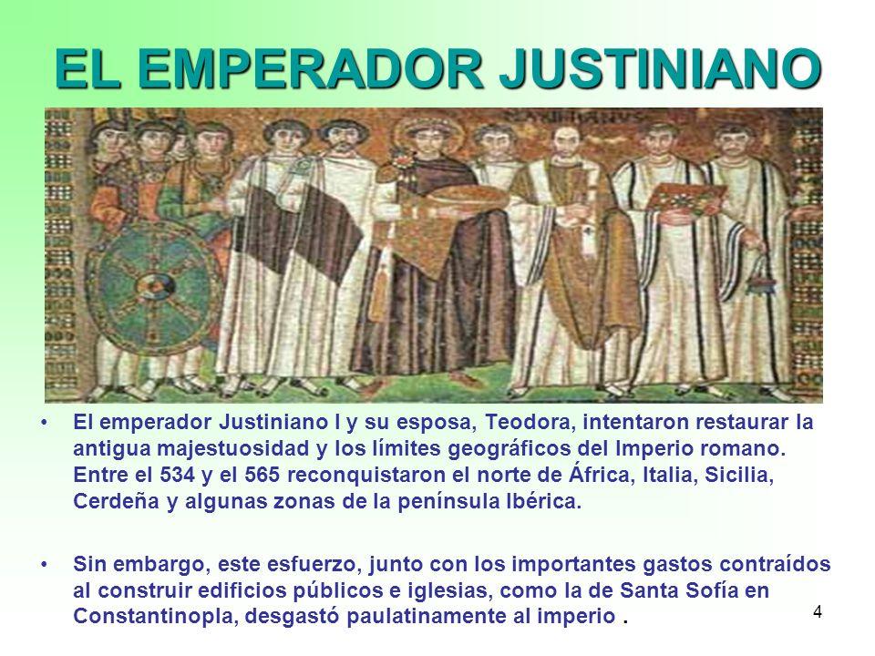EL EMPERADOR JUSTINIANO
