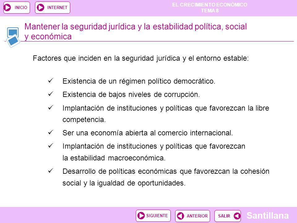 Mantener la seguridad jurídica y la estabilidad política, social y económica