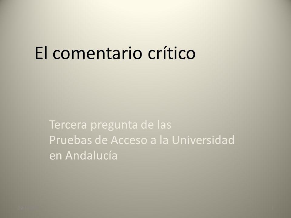 El comentario crítico Tercera pregunta de las Pruebas de Acceso a la Universidad en Andalucía.