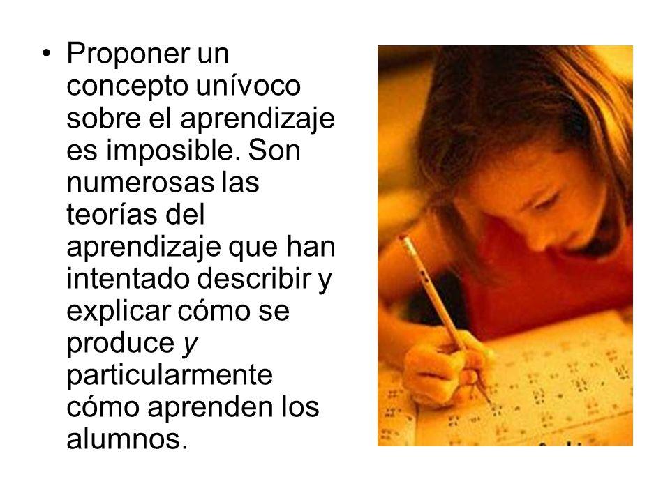 Proponer un concepto unívoco sobre el aprendizaje es imposible