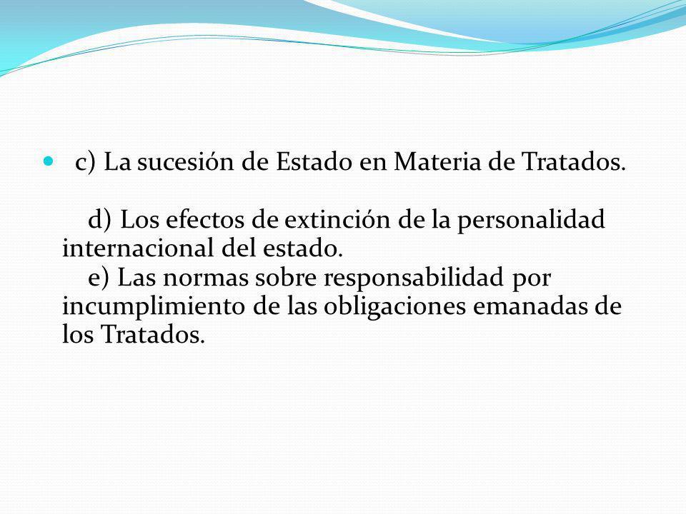 c) La sucesión de Estado en Materia de Tratados