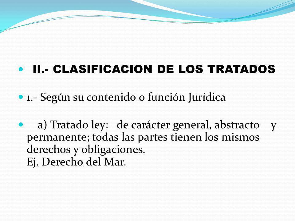 II.- CLASIFICACION DE LOS TRATADOS