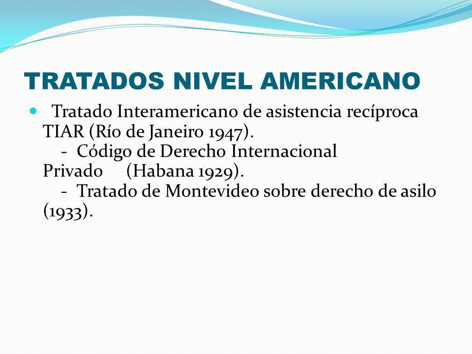TRATADOS NIVEL AMERICANO