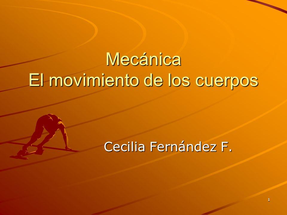 Mecánica El movimiento de los cuerpos