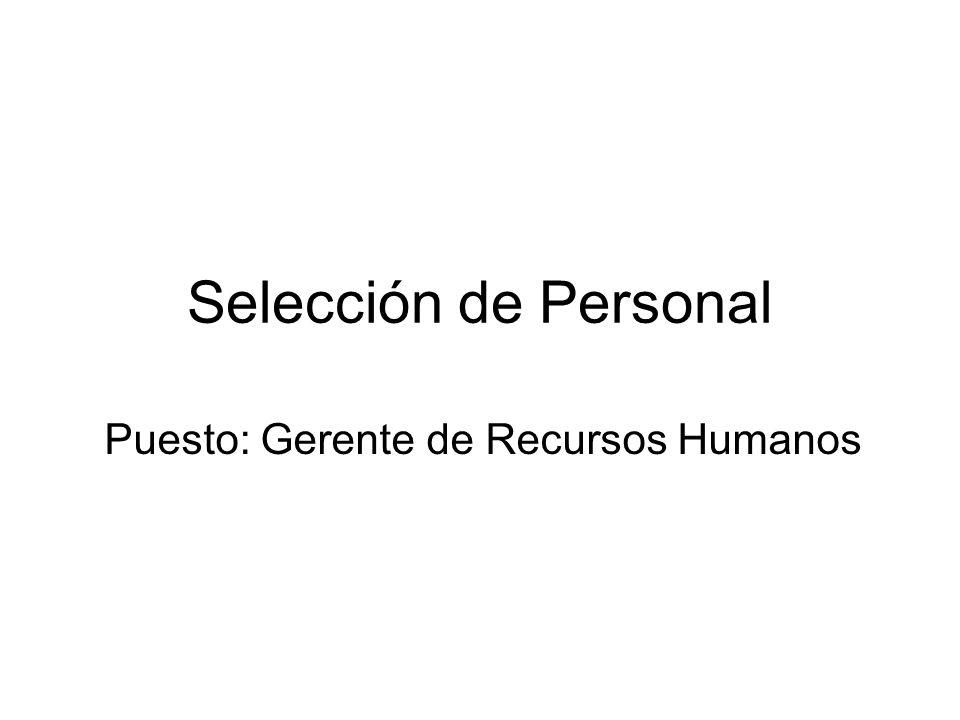 Puesto: Gerente de Recursos Humanos