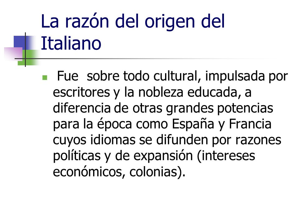 La razón del origen del Italiano