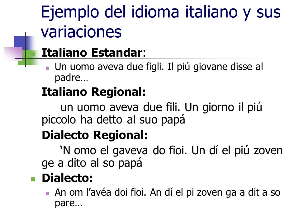 Ejemplo del idioma italiano y sus variaciones