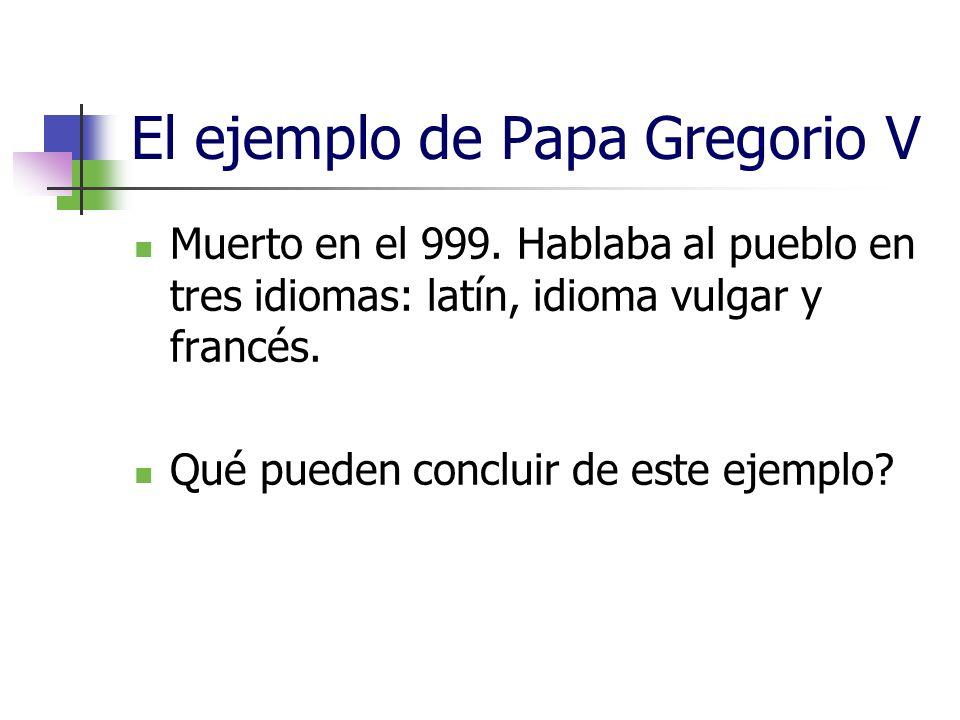 El ejemplo de Papa Gregorio V