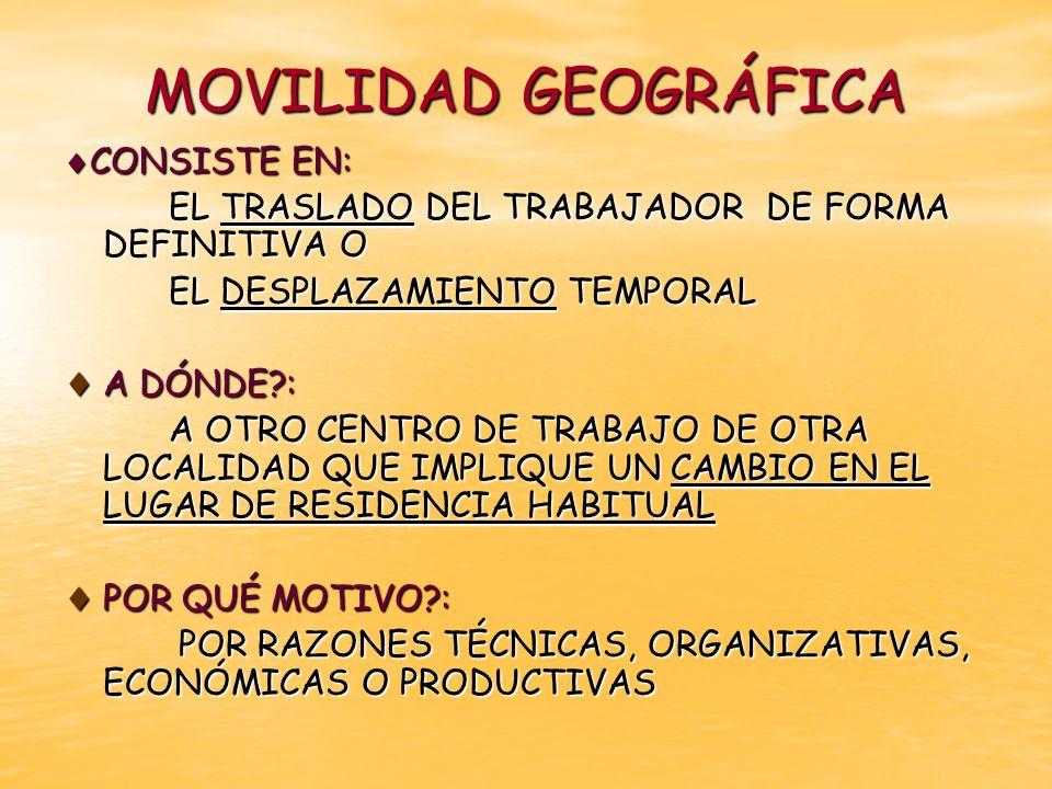 MOVILIDAD GEOGRÁFICA CONSISTE EN:
