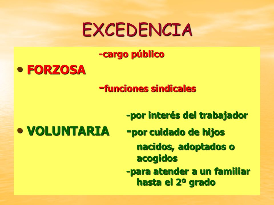 EXCEDENCIA FORZOSA -funciones sindicales