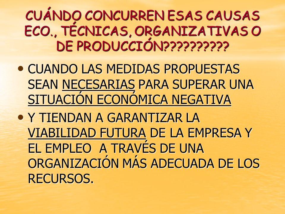 CUÁNDO CONCURREN ESAS CAUSAS ECO