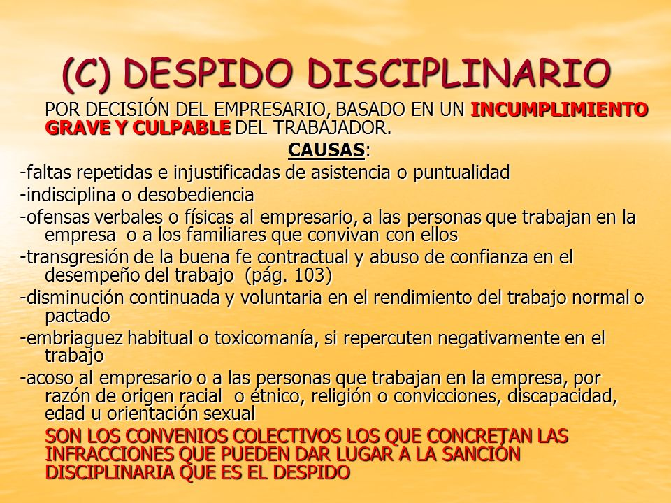 (C) DESPIDO DISCIPLINARIO
