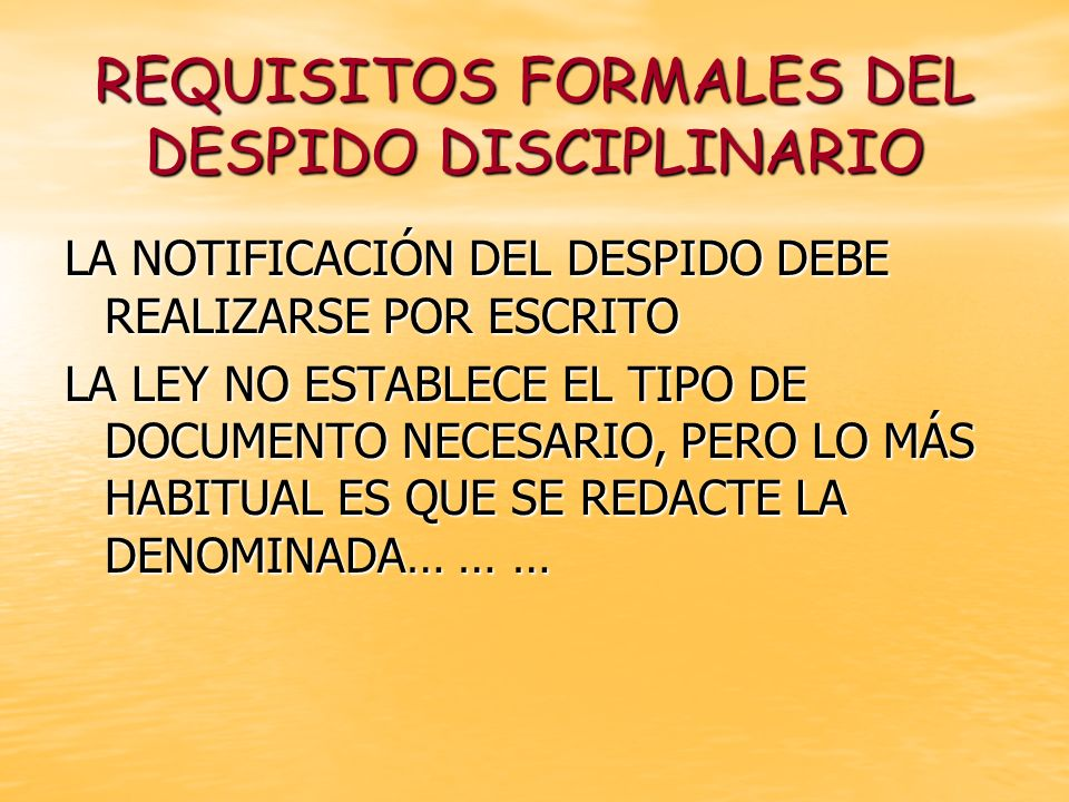 REQUISITOS FORMALES DEL DESPIDO DISCIPLINARIO
