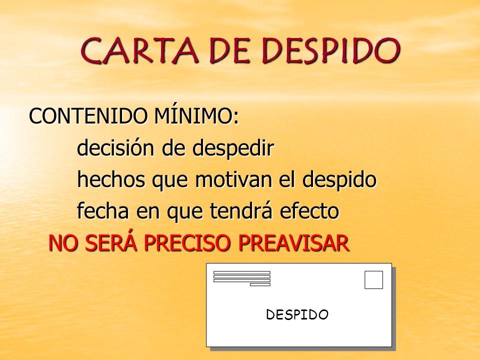 NO SERÁ PRECISO PREAVISAR