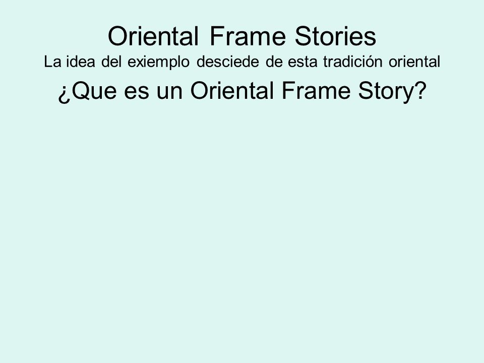 ¿Que es un Oriental Frame Story